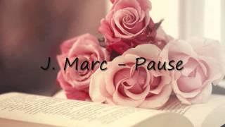 J Marc - Pause