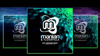 Manian & Floorfilla - Just Another Night (Anthem 4) (Video Edit)