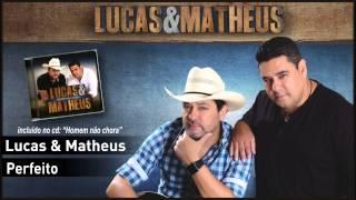 03 - Lucas & Matheus - Perfeito