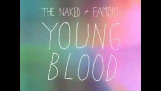 The Naked & The Famouz - Young Blood