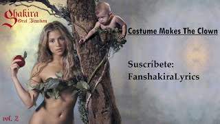 10 Shakira - Costume Makes The Clown [Lyrics]