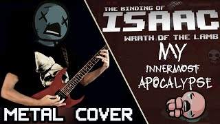 Binding of Isaac - My Innermost Apocalypse (Cover) | AHmusic