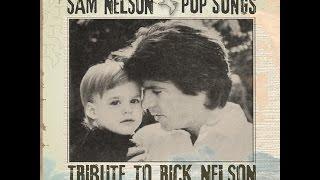 SAM NELSON: Pop Songs/ Tribute to Rick Nelson