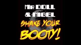 "MR DOLL & NIGEL ""Shake Your Booty"" (Skreatch radio mix) PROMO VIDEO"