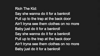 Rich The Kid, Young Thug, Justin Bieber & Diplo - Bankroll (Lyrics + Download Link)