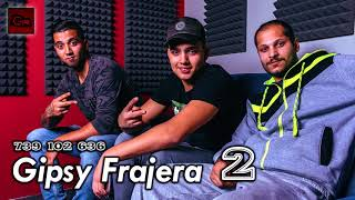 Gipsy Frajera ( 2 ) - Celé album ( OFFICIAL )