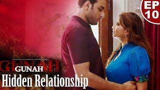 Gunah   Hidden Relationship   Episode 10 | गुनाह   हिडन रिलेशनशिप | FWFOriginals