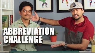Abbreviation Challenge with Naveen Richard | Mad Stuff With Rob