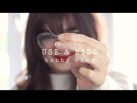 How To Use and Hide Bobby Pins