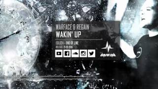 Warface & Regain - Wakin' Up