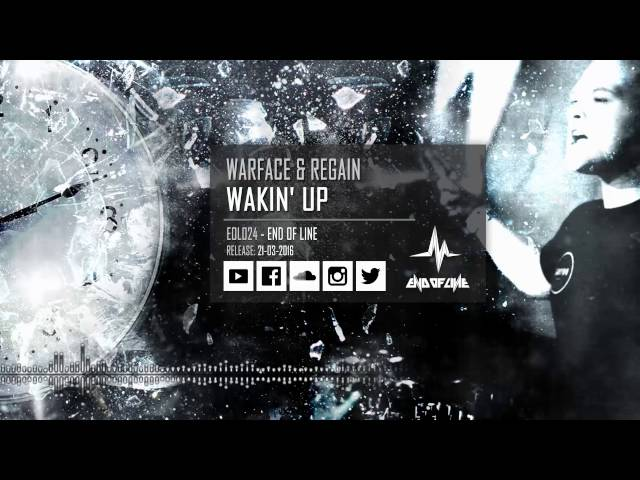 "Canción ""Wakin' Up"" de Warface en colaboración con Regain."
