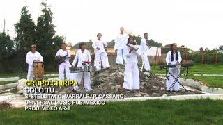 Grupo Chiripa - Solo Tu (Videoclip Oficial)