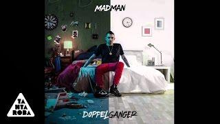 "MADMAN feat. LUCHÈ - 07 Non Credo (""Doppelganger"")"