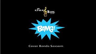 Bang - Anita   Funk   Banda Saxsom   Festa   Casamento