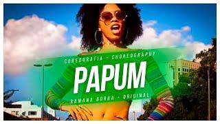 PAPUM-KEVINHO (COREOGRAFIA FUNK)/ RAMANA BORBA