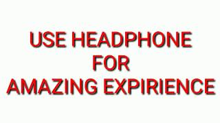 8D surround  sound | for amazing experience, use head phones, and    please   subsuribe.  My chanel.