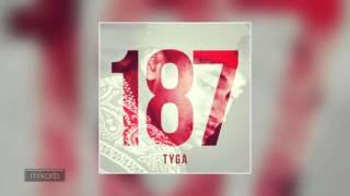 Tyga - Clique  Fuckin Problem (187)