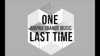 Ariana Grande - One Last Time (Audio)