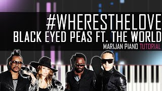 How To Play: Black Eyed Peas ft. The World - #WHERESTHELOVE (Piano Tutorial)