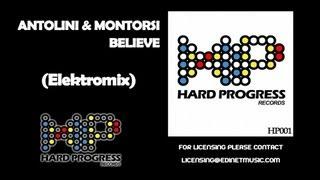 Antolini & Montorsi - Believe (Elektro Mix)