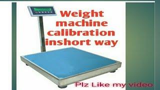 Weight machine calibration in hindi