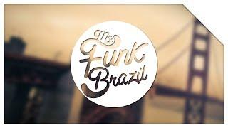 #09 - Melody Sarrada (Ft. Rangel BR & Tango) « MrFunkBrazil »