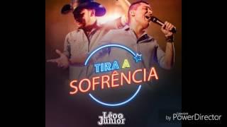 Léo & Júnior - Tira a Sofrência
