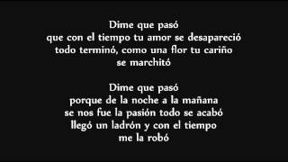 Dime Que Paso (Letra) - Daddy Yankee Ft Arcangel