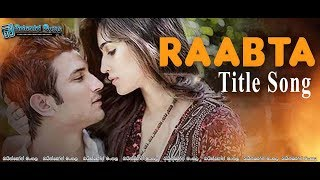 Raabta (2017) Title Song [සිංහල උපසිරැසි සමග]
