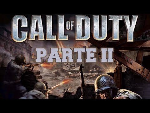 Call of Duty (2003) - PC - Parte 2