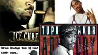 2Pac vs Ice Cube - Cause i had too (Dj DraZ Thugs Remix)