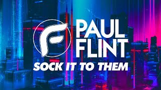 Paul Flint - Sock It To Them