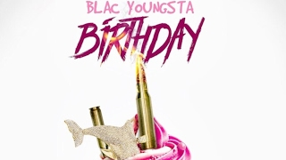 Blac Youngsta - Birthday ( Young Dolph Diss )