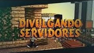 MINECRAFT: DIVULGANDO SERVER