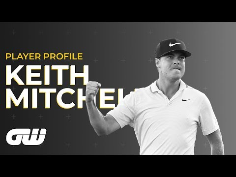 Keith Mitchell on Proving Himself Against the World's Best   Player Profile   Golfing World
