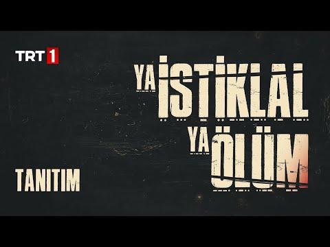 Ya İstiklal Ya Ölüm Yakında TRT 1'de (Yeni Dizi)