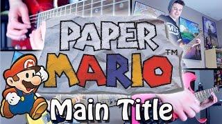 Main Title - Paper Mario (Rock/Metal) Guitar Cover