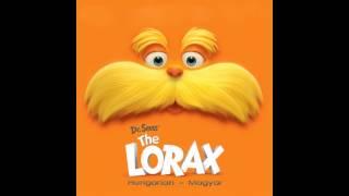 The Lorax OST Hungarian: 05. Hogy lehetnék én a rossz? - How Bad Can I Be?