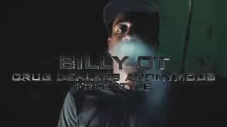 BILLY OT | Drug Dealers Anonymous Freestyle | Directed By @BIGHOMIEENT