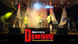Grupo Dominnio - Nunca voy a olvidarte (Live)