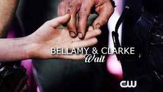 Bellamy & Clarke - Wait [3x16]