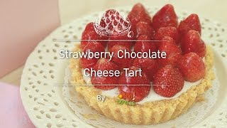 Strawberry Chocolate Cheese Tart  สูตรอาหาร วิธีทำ แม่บ้าน