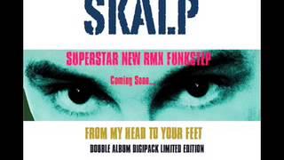 SKALP Teaser Superstar RMX FUNKSTEP 2013