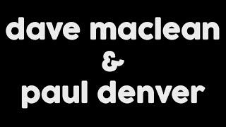Dave Maclean & Paul Denver - Memórias em Dose Dupla!