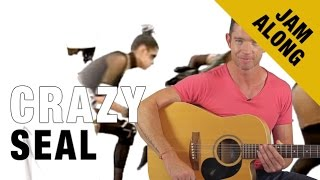 Crazy by Seal - Chords Jam Along