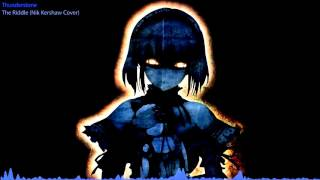 Nightcore - The Riddle