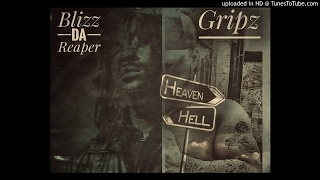 Blizz & Gripz - Hell Or Heaven (2017)