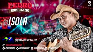 ISOLA - Pedro Soberano