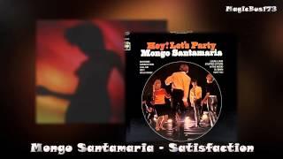 Mongo Santamaria - Satisfaction (The Rolling Stones Cover)