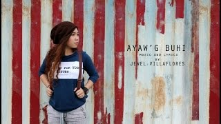 Jewel Villaflores - Ayaw'g Buhi - Lyric Video
